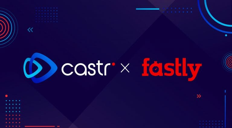 castr-fastly-technology-integration-featured-image